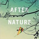 After Nature: A Politics for the Anthropocene Review