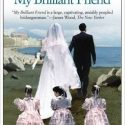 My Brilliant Friend: Neapolitan Novels, Book One Review