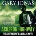 Acheron Highway: The Second Jonathan Shade Novel Review