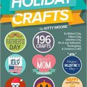 Holiday Crafts: 196 Crafts for Mother's Day, Father's Day, Valentines Day, 4th of July, Halloween Crafts, Thanksgiving Crafts, & Christmas Crafts! Review