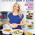 Skinny Suppers: 125 Lightened-Up, Healthier Meals for Your Family Review