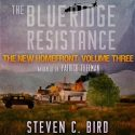 The Blue Ridge Resistance: The New Homefront, Volume 3 Review