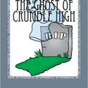 Ghost of Crumble High