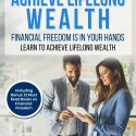 Achieve Lifelong Wealth