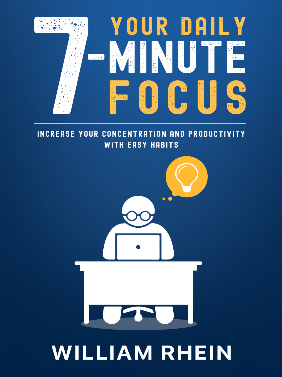 Your Daily 7-Minute Focus