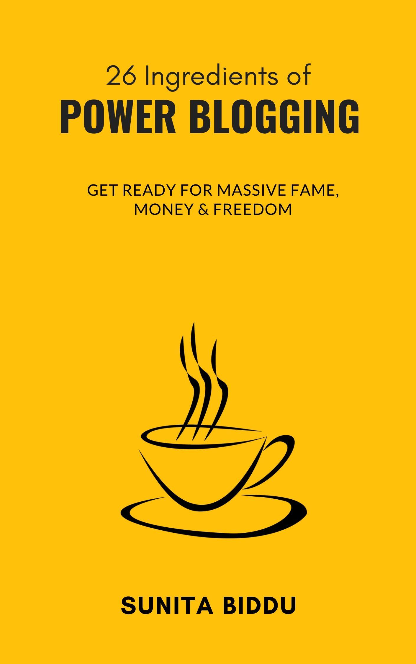 power blogging book by sunita biddu