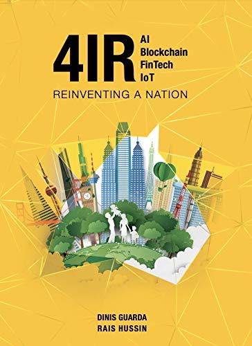 4IR AI Blockchain Fintech IoT - Reinventing a Nation
