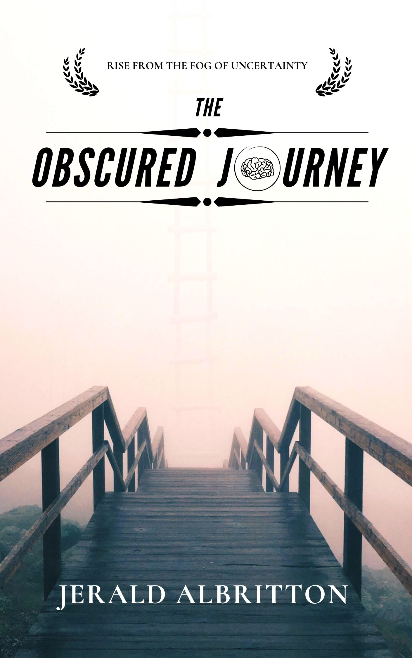 The Obscured Journey: Rise from the Fog of Uncertainty