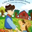 A day at Blue Mountain ranch
